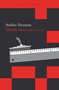 Década par Andrés Neuman