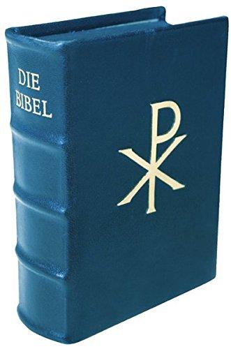Die Heilige Schrift: Einheitsübersetzung