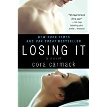 Losing It by Carmack, Cora (2013) Paperback
