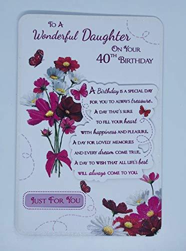 """Glückwunschkarte zum 40. Geburtstag, Aufschrift""""To A Wonderful Daughter On Your 40th Birthday Just for You"""" (englischsprachig), mit Blumen und Schmetterlinge, 3D/Glitzer/Foliendetails)"""