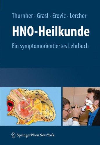 HNO-heilkunde: Ein symptomorientiertes lehrbuch