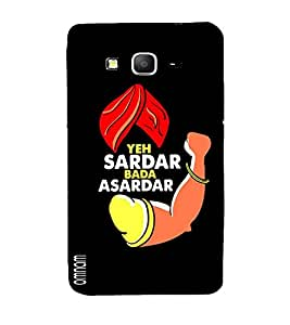 Omnam Quote Printed Ye Sardaar Bada Asardaar With Black Back Ground Designer Back Cover For Samsung Galaxy Grand Prime