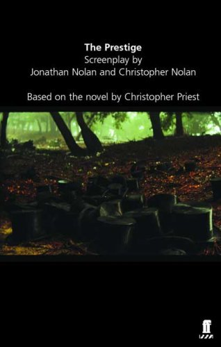The Prestige - Screenplay by Jonathan Nolan (2006-10-31)