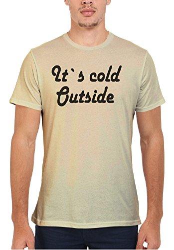It`s Cold Outside Winter Cool Men Women Damen Herren Unisex Top T Shirt Sand(Cream)