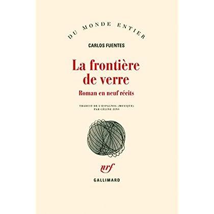 La Frontière de verre: Roman en neuf récits