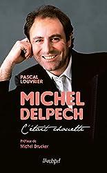 Michel Delpech. C'était chouette