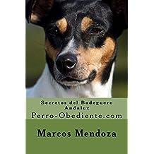 Secretos del Bodeguero Andaluz: Perro-Obediente.com