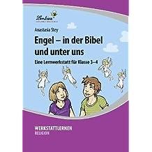 Engel - in der Bibel und unter uns (CD-ROM): Grundschule, Religion, Klasse 3-4