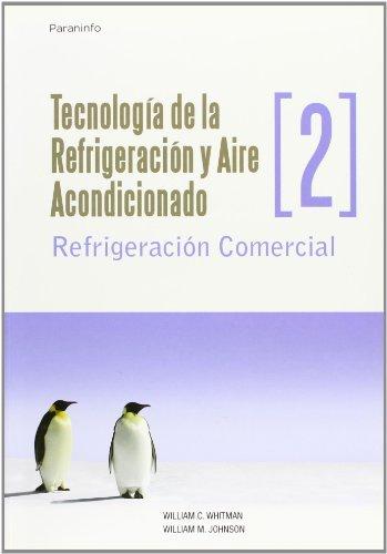 TECNOLOGIA DE LA REFRIGERACION Y AIRE ACONDICIONADO 2