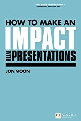 How to Make an Impact with Presentations
