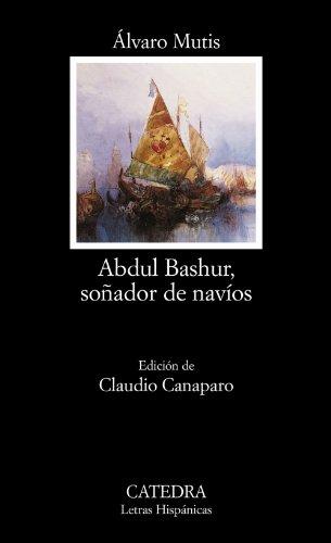 Portada del libro Abdul Bashur, soñador de navíos (Letras Hispánicas)