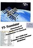 TT-Translator Datenbank IT, Fachwörterbuch Französisch-Deutsch, CD-ROM Excel & Access-Format zur Intergration in vorha