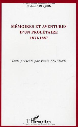 Mmoires et aventures d'un proltaire (1833-1887)