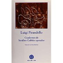Cuadernos de Serafino Gubbio, operador (Gadir Ficción)