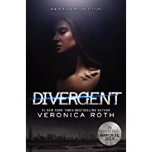 [Divergent] (By: Veronica Roth) [published: November, 2014]