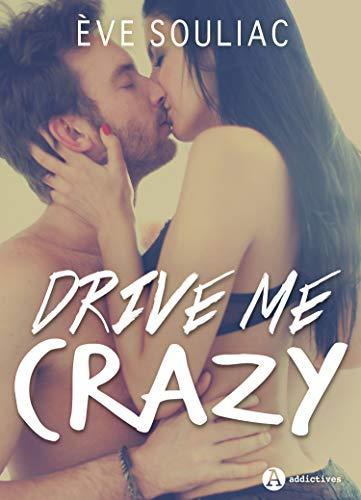Drive Me Crazy par Ève Souliac