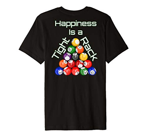 Funny Billiards Happiness Is A Tight Rack T-Shirt