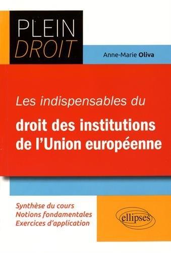 Les Indispensables du Droit des Institutions de l'Union Européenne
