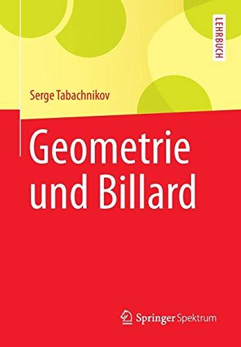 Geometrie und Billard (Springer-Lehrbuch)