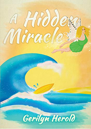 A Hidden Miracle by Gerilyn Herold