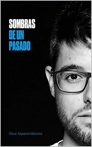 Sombras de un pasado por Óscar Azparren Barrena