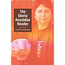 The Gloria Anzaldúa Reader (Objects/Histories)