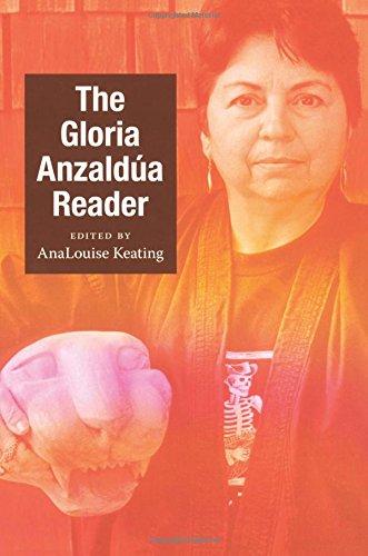 The Gloria Anzaldua Reader (Latin America Otherwise) por Gloria Anzaldua