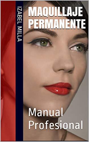 Maquillaje Permanente: Manual Profesional