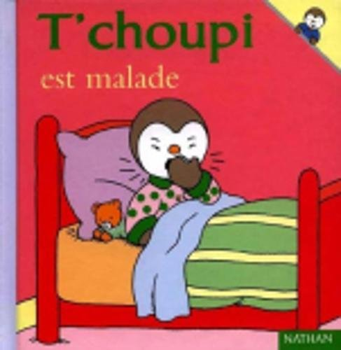 T'choupi: T'choupi est malade par From Cle International