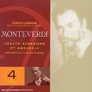 Monteverdi: Chants  Guerriers & Amoureux