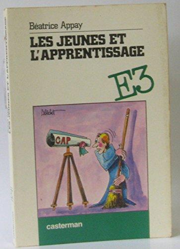LES JEUNES ET L'APPRENTISSAGE. Edition 1982