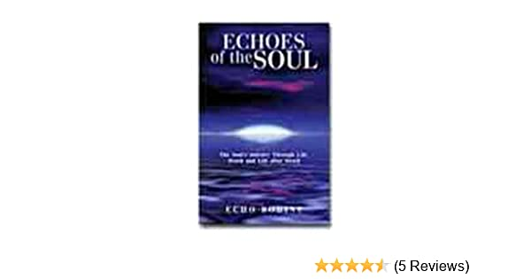 Amazon buy echoes of the soul book online at low prices in india amazon buy echoes of the soul book online at low prices in india echoes of the soul reviews ratings fandeluxe Image collections
