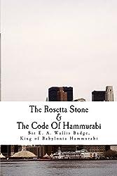 The Rosetta Stone & The Code Of Hammurabi by Sir E. A. Wallis Budge (2015-04-10)