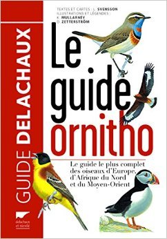 Le Guide Ornitho: les 848 espces d'Europe en 4000 dessins de Peter-J Grant,Killian Mullarney,Lars Svensson ( 2 avril 1999 )