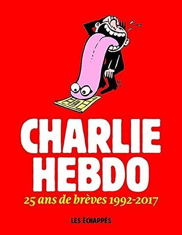 Charlie Hebdo - 25 ans de brèves