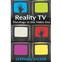 Reality TV: Theology in the Video Era
