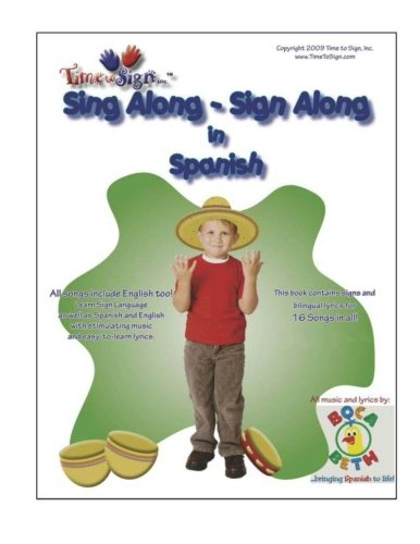 Sing Along - Sign Along in Spanish: featuring Boca Beth Sing Along with Spanish Music CD