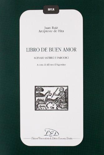 Libro de buen amor. Scenari satirici e parodici. Testo spagnolo a fronte