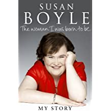 The Woman I Was Born to Be by Susan Boyle (2010-10-14)