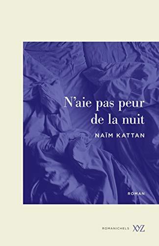 N'aie pas peur de la nuit (French Edition)