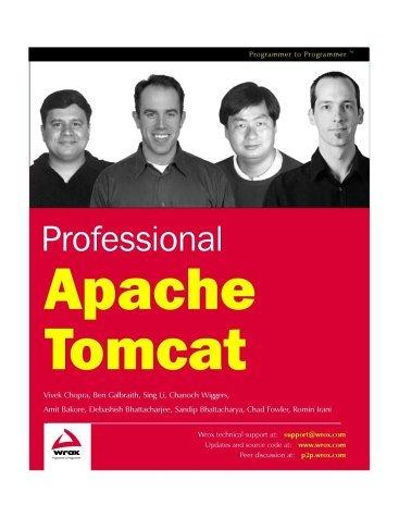 Professional Apache Tomcat (Programmer to Programmer) by Vivek Chopra (2002-09-01)