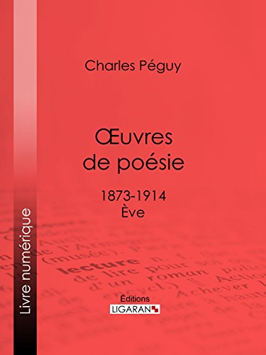 Oeuvres de poésie: 1873-1914 - Eve par Charles Péguy