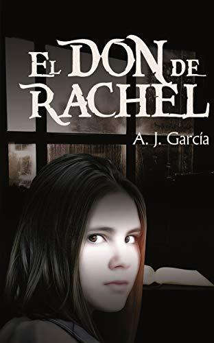 El don de Rachel par A.J. García