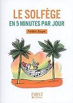 Petit livre - Le solfège en 5 minutes par jour de Frédéric ROUYER