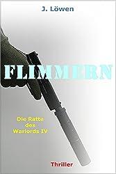 Flimmern (Die Ratte des Warlords IV)