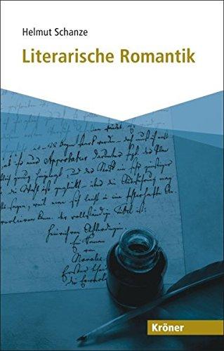 Literarische Romantik (Kröner Taschenbuch (KTB))
