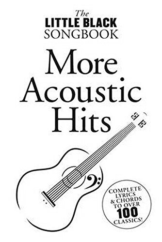 More Acoustic Hits (The Little Black Songbook)
