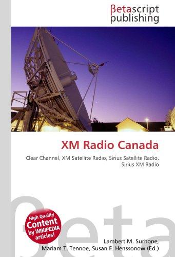 xm-radio-canada-clear-channel-xm-satellite-radio-sirius-satellite-radio-sirius-xm-radio