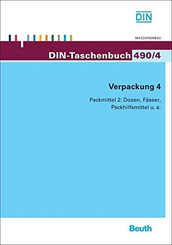 Verpackung 4: Packmittel 2: Dosen, Fässer, Packhilfsmittel u. a. (DIN-Taschenbuch) - Packhilfsmittel