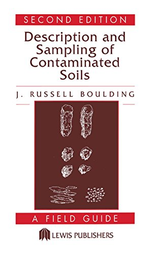 Description and Sampling of Contaminated Soils: A Field Guide (English Edition)